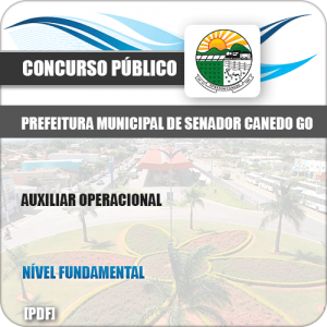 Apostila Pref Senador Canedo GO 2019 Auxiliar Operacional