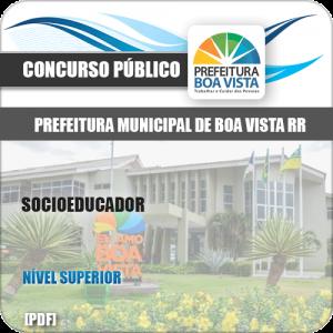 Apostila Concurso Público Pref Boa Vista RR 2019 Socioeducador