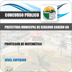 Apostila Pref Senador Canedo GO 2019 Professor de Matemática