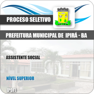 Apostila Processo Seletivo Pref Ipirá BA 2019 Assistente Social