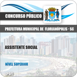 Apostila Concurso Pref Florianópolis SC 2019 Assistente Social