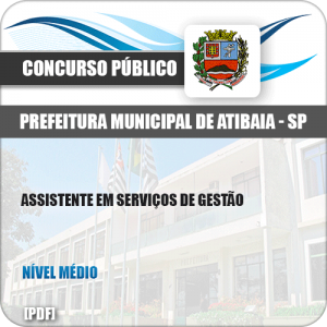 Apostila Pref Atibaia SP 2019 Assistente em Serviços de Gestão