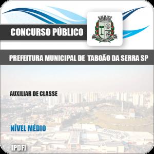 Apostila Concurso Pref Taboão Serra SP 2019 Auxiliar de Classe