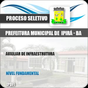 Apostila Seletivo Pref Ipirá BA 2019 Auxiliar de Infraestrutura