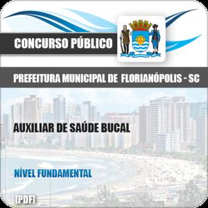 Apostila Pref Florianópolis SC 2019 Auxiliar de Saúde Bucal