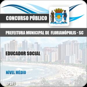 Apostila Concurso Pref Florianópolis SC 2019 Educador Social