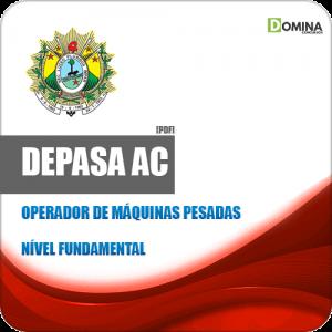 Apostila Seletivo DEPASA AC 2019 Operador Máquinas Pesadas