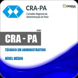 Apostila Processo Seletivo CRA PA 2019 Técnico Administrativo