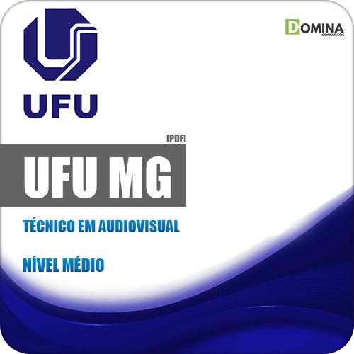 Apostila Concurso Público UFU 2019 Técnico em Audiovisual