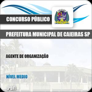 Apostila Concurso Pref Caieiras SP 2019 Agente de Organização