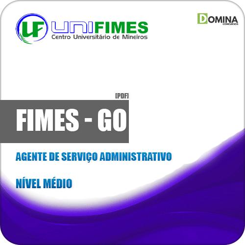 Apostila FIMES GO 2019 Agente de Serviço Administrativo