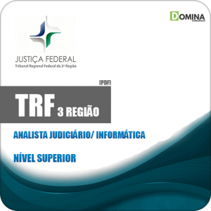 Apostila TRF 3 Região 2019 Analista Judiciário Informática