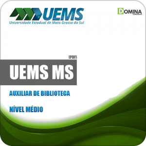 Apostila Concurso Público UEMS 2019 Auxiliar de Biblioteca