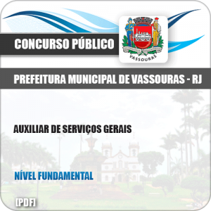Apostila Pref Vassouras RJ 2019 Auxiliar de Serviços Gerais