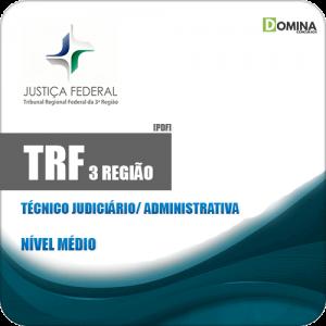 Apostila TRF 3 Região 2019 Técnico Judiciário Administrativa