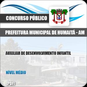 Apostila Pref Humaitá AM 2019 Auxiliar Desenvolvimento Infantil