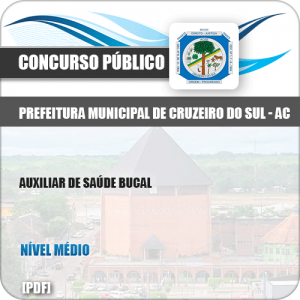Apostila Pref Cruzeiro do Sul AC 2019 Auxiliar de Saúde Bucal
