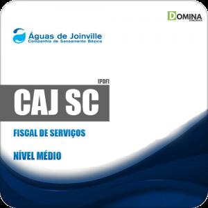 Apostila Concurso Público CAJ Joinville SC 2019 Fiscal de Serviços