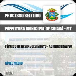 Apostila Pref Cuiabá MT 2019 Tec Desenvolvimento Administrativo