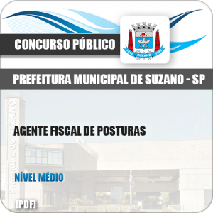 Apostila Concurso Pref Suzano SP 2019 Agente Fiscal de Posturas