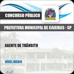 Apostila Concurso Pref Caieiras SP 2019 Agente de Trânsito