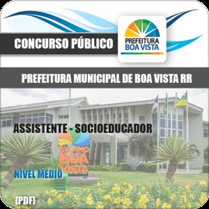 Apostila Pref Boa Vista RR 2019 Assistente Socioeducador