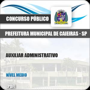 Apostila Concurso Pref Caieiras SP 2019 Auxiliar Administrativo