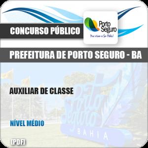 Apostila Concurso Pref Porto Seguro BA 2019 Auxiliar de Classe