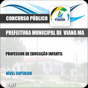 Apostila Pref de Viana MA 2019 Professor de Educação Infantil