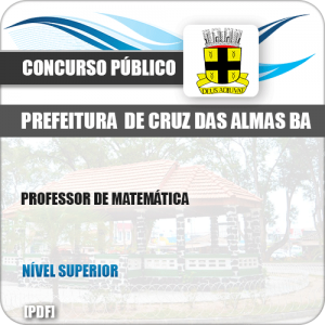 Apostila Pref Cruz das Almas BA 2019 Professor de Matemática