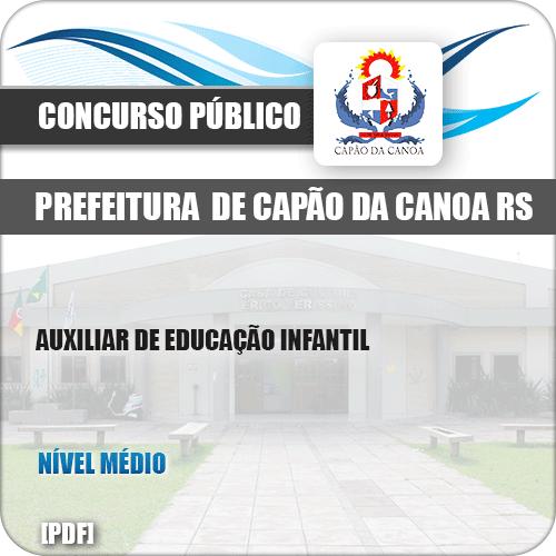 Apostila Pref Capão da Canoa RS 2019 Auxiliar Educação Infantil