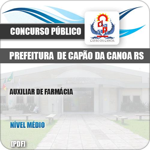 Apostila Pref Capão da Canoa RS 2019 Auxiliar de Farmácia