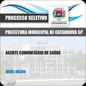 Apostila Pref Catanduva SP 2019 Agente Comunitário de Saúde