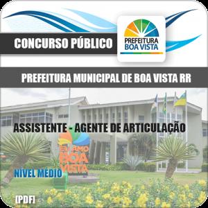 Apostila Pref Boa Vista RR 2019 Assistente Agente de Articulação