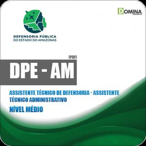 Apostila Concurso DPE AM 2019 Assistente Técnico Administrativo