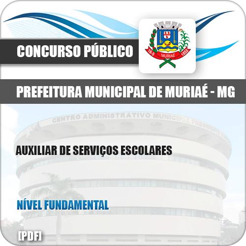 Apostila Pref Muriaé MG 2019 Auxiliar de Serviços Escolares