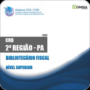 Apostila Concurso CRB 2ª Região PA 2019 Bibliotecário Fiscal