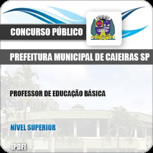 Apostila Pref Caieiras SP 2019 Professor de Educação Básica