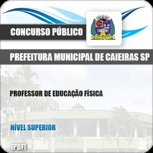 Apostila Pref Caieiras SP 2019 Professor de Educação Física