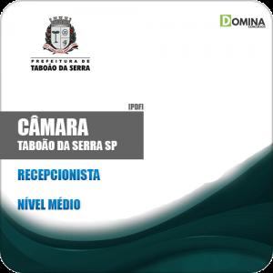 Apostila Concurso Câmara Taboão Serra SP 2019 Recepcionista