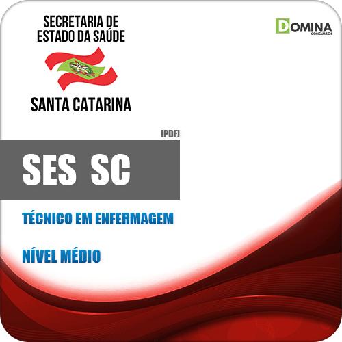 Apostila Processo Seletivo SES SC 2019 Técnico em Enfermagem