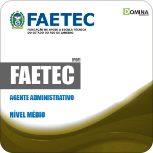 Apostila Concurso Público FAETEC RJ 2019 Agente Administrativo