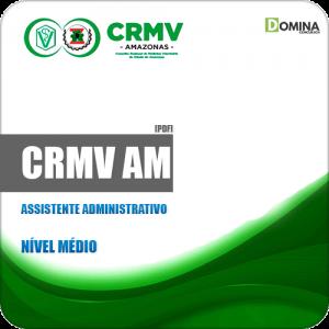 Apostila Concurso Público CRMV AM 2020 Assistente Administrativo
