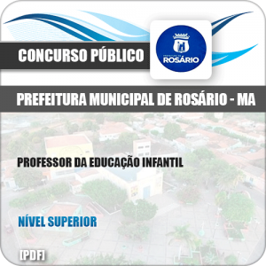 Apostila Pref Rosário MA 2019 Professor da Educação Infantil