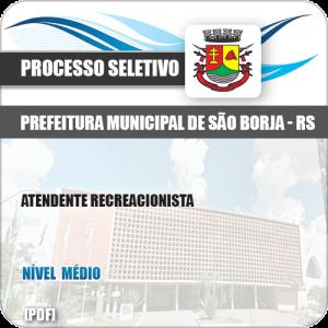 Apostila Pref São Borja RS 2019 Atendente Recreacionista