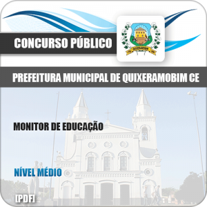 Apostila Pref Quixeramobim CE 2019 Monitor de Educação