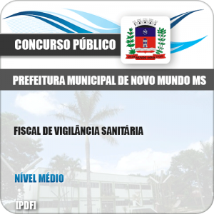 Apostila Pref Novo Mundo MS 2019 Fiscal de Vigilância Sanitária