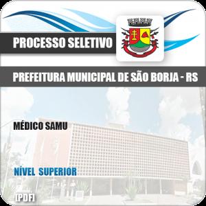 Apostila Seletivo Processo Pref São Borja RS 2019 Médico SAMU