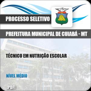 Apostila Seletivo Pref Cuiabá MT 2019 Técnico em Nutrição Escolar