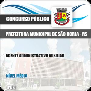 Apostila Pref São Borja RS 2019 Agente Administrativo Auxiliar